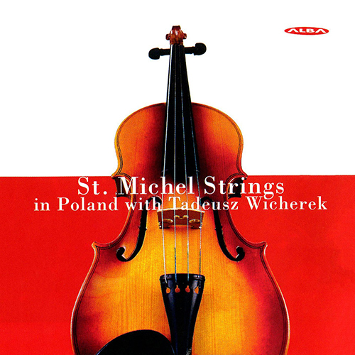 BACEWICZ, G.: Concerto for Strings / KARLOWICZ, M.: Serenade, Op. 2 / MATUSZEWSKI, M.: Seven Pictures of Poland (Wicherek)