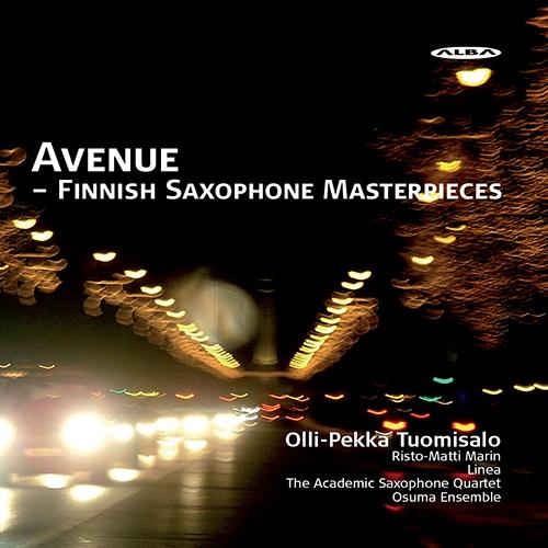 Saxophone Music - HAAPANEN, P. / SERMILA, J. / AHO, K. / HAAPAMAKI, S. / LINTINEN, K. (Avenue - Finnish Saxophone Masterpieces) (Tuomisalo)