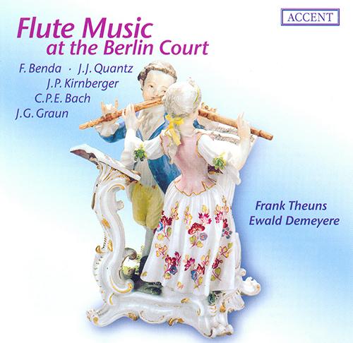 BENDA, F.: Flute Sonata in E minor / BACH, C.P.E.: Flute Sonata, Wq. 128, H. 555 / KIRNBERGER, J.P.: Flute Sonata in G major (Theuns, Demeyere)
