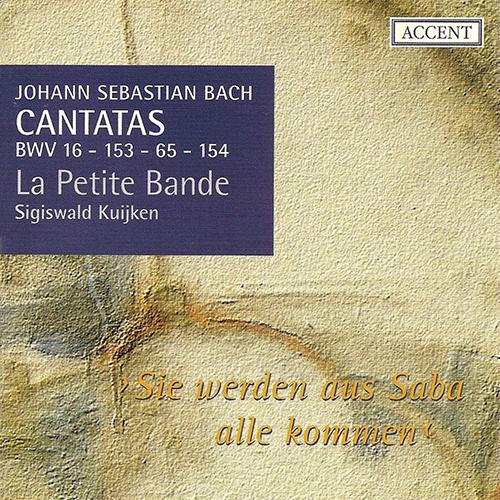 BACH, J.S.: Cantatas, Vol.  4 (Kuijken) - BWV 16, 65, 153, 154
