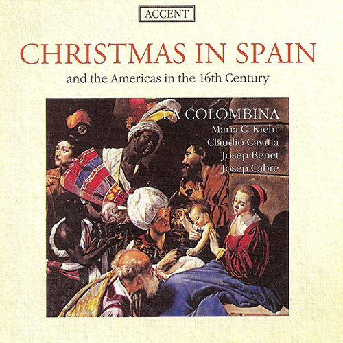 CHRISTMAS IN SPAIN AND THE AMERICAS IN THE 16TH CENTURY (La Colombina)