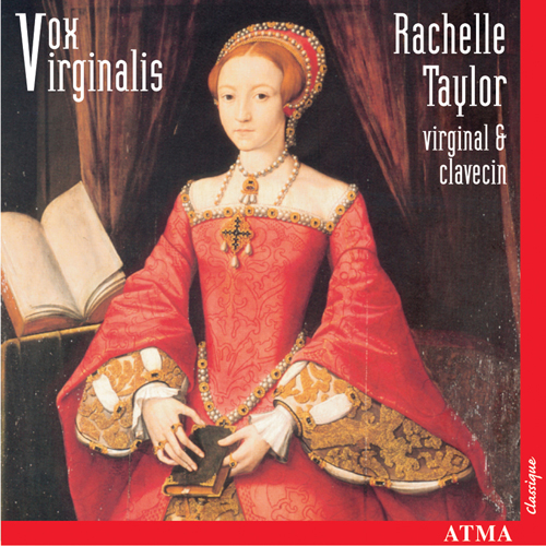 VOX VIRGINALIS - English Keyboard Music under the Tudor and Stuart Reigns