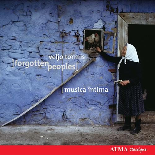 TORMIS: Forgotten Peoples (excerpts) / Nature Pictures / Estonian Calender Songs