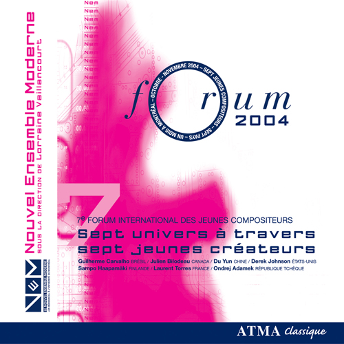 7TH INTERNATIONAL FORUM FOR YOUNG COMPOSERS, 2004