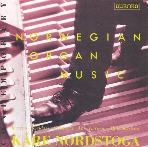 KVERNO, T.: Triptychon II / SANDVOLD, A.: 30 Preludes and Postludes / KARLSEN, R.: Partita No. 2 (Norwegian Organ Music) (Nordstoga)