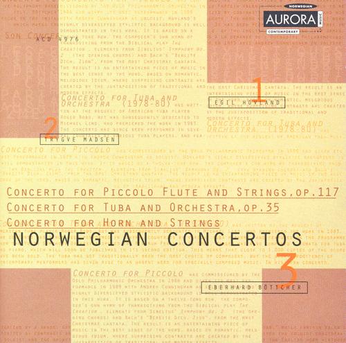 HOVLAND, E.: Piccolo Concerto / MADSEN, T.: Tuba Concerto / BOTTCHER, E.: Horn Concerto (Norwegian Concertos)