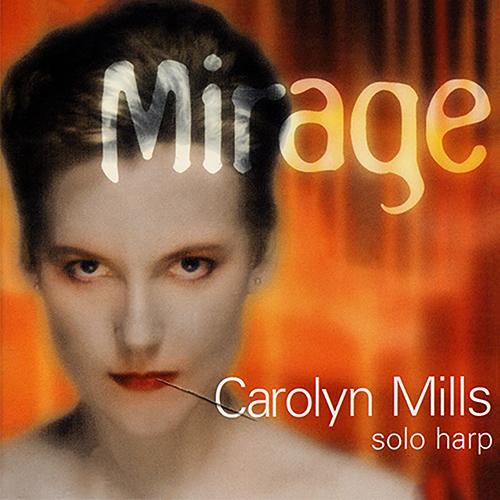 MILLS, Carolyn: Mirage
