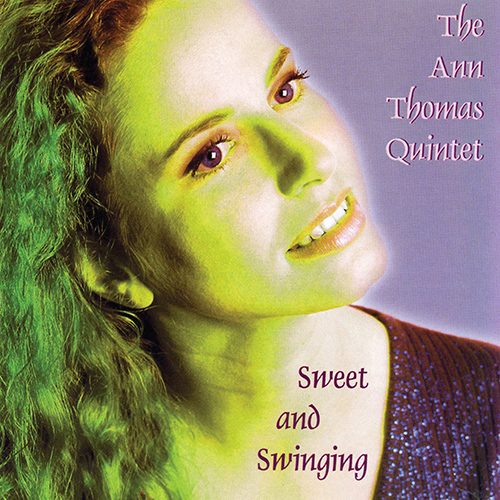 ANN THOMAS QUINTET: Sweet and Swinging