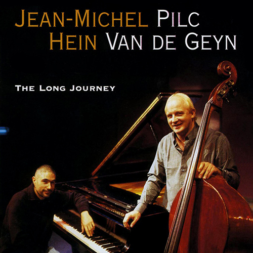 PILC, Jean-Michel: Long Journey (A)