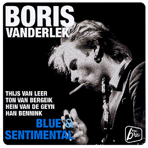 VANDERLEK, Boris: Blues and Sentimental