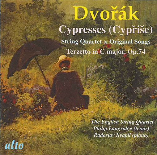 DVORAK, A.: Echo of Songs / Cypresses / Terzetto, Op. 74 (Langridge, Kvapil, English String Quartet)