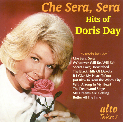 DAY, Doris: Che Sera Sera (Doris Day Hits) (1947-1956)