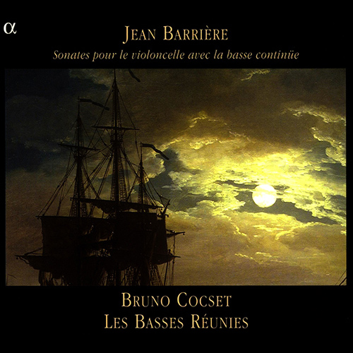 BARRIERE: Cello Sonatas, Books 1-4 (excerpts)