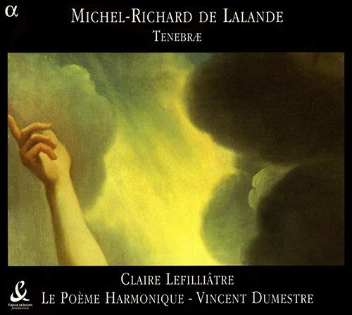 LALANDE: Miserere a voix seule / 9 Lecons de tenebres (excerpts)