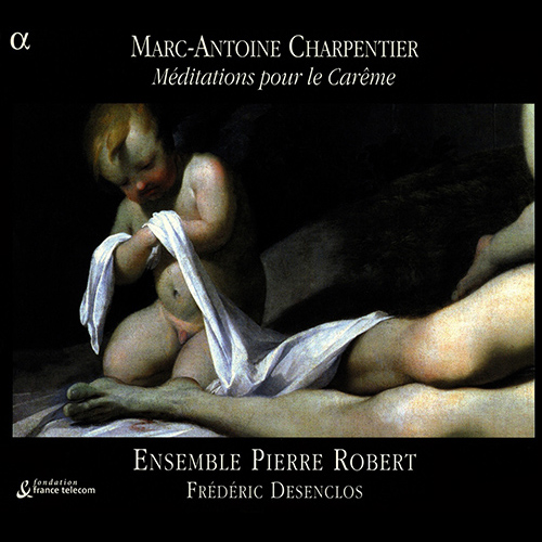 CHARPENTIER: Meditations pour le Careme / GRIGNY / LEBEGUE: Organ Works
