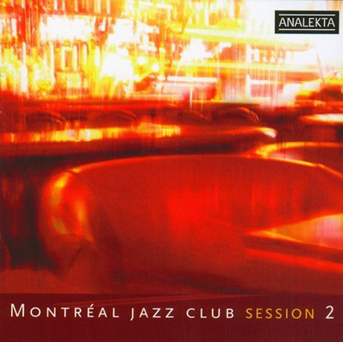 MONTREAL JAZZ CLUB SESSION 2