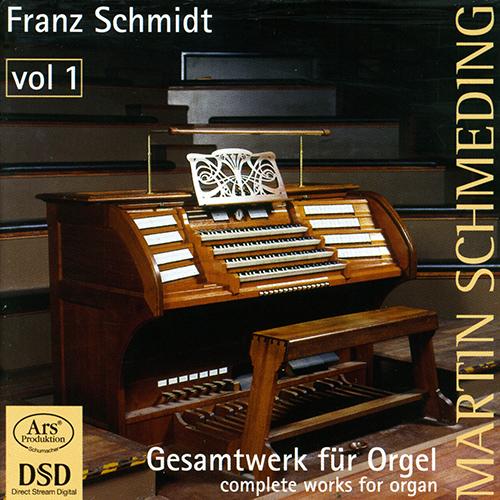 SCHMIDT, F.: Organ Music (Complete), Vol. 1 - 4 Kleine Choralvorspiele / Chaconne / Variationen und Fuge uber ein eigenes Thema (Schmeding)