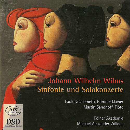 WILMS, J.W.: Piano Concerto, Op. 12 / Symphony, Op. 14 / Flute Concerto, Op. 24 (Giacometti, Sandhoff, Kolner Akademie, Willens)