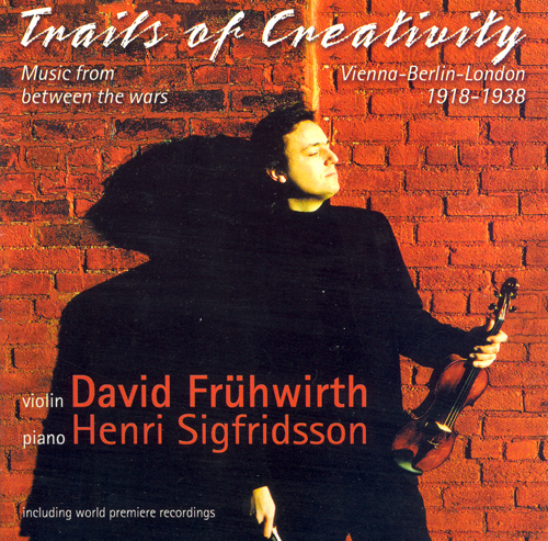 Violin Recital: Fruhwirth, David - GAL / RATHAUS / ROSSE / KORNGOLD / WALTON, W. / BUSCH / WELLESZ / WEILL / GURNEY (Trails of Creativity)