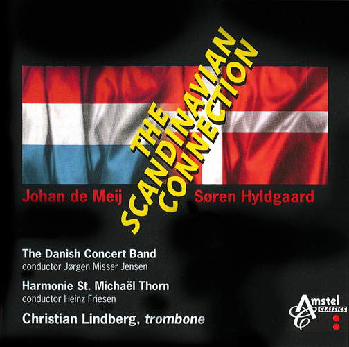 LINDBERG, Christian / DANISH CONCERT BAND / HARMONIE ST. MICHAEL THORN: Scandinavian Connection (The)