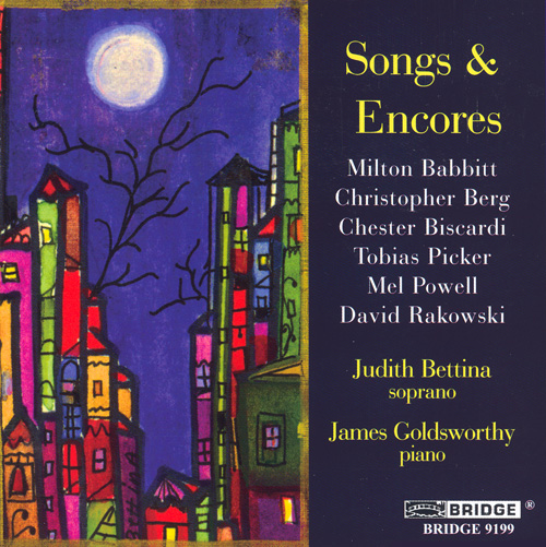 BABBITT / BISCARDI / POWELL / PICKER / RAKOWSKI / BERG: Songs and Encores