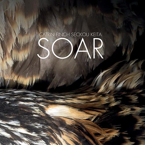 SENEGAL / WALES Seckou Keita / Catrin Finch: Soar