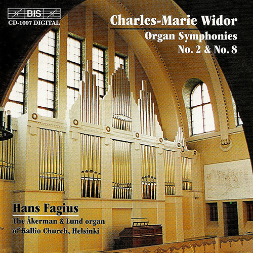 WIDOR: Organ Symphonies Nos. 2 in D major and 8 in B major