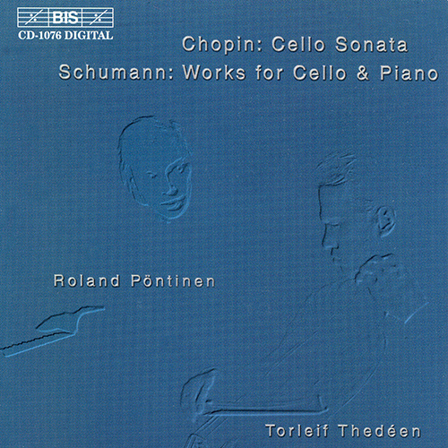 CHOPIN: Cello Sonata in G minor / SCHUMANN: Phantasiestucke, Op. 73