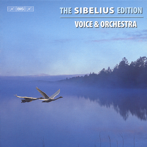 SIBELIUS, J.: Sibelius Edition, Vol.  3 - Voice and Orchestra
