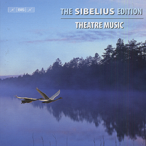 SIBELIUS, J.: Sibelius Edition, Vol.  5 - Theatre Music