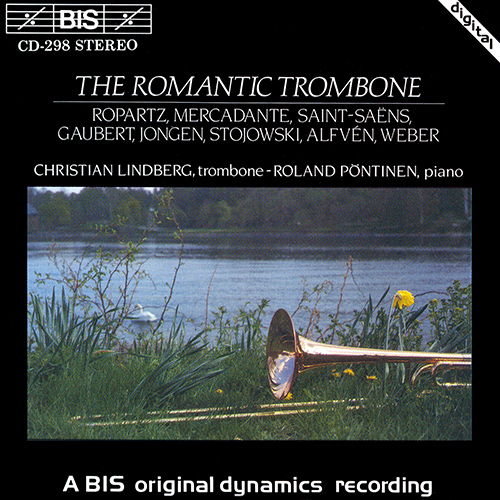 LINDBERG, Christian: ROMANTIC TROMBONE (THE)