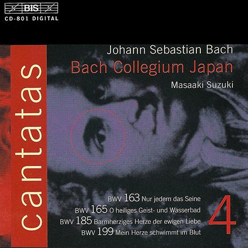 BACH, J.S.: Cantatas, Vol.  4 (Suzuki) - BWV 163, 165, 185, 199
