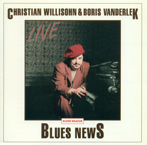 WILLISOHN, Christian: Blues News