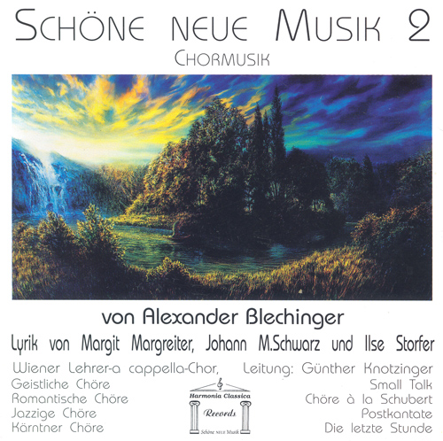 BLECHINGER, A.: Choral Music (Vienna Lehrer A Cappella Choir, Knotzinger)