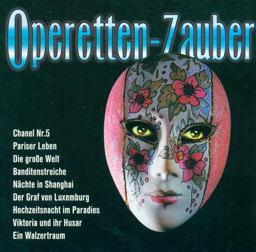 Operetta Excerpts - OFFENBACH, J. / LEHAR, F. von / SUPPE, F. von / SCHRODER, F. / ABRAHAM, P.: