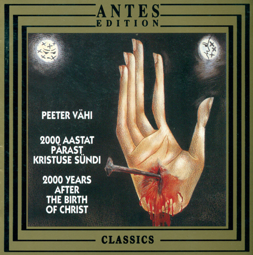 VAHI, P.: 2000 Years after the Birth of Christ (Urb, Vahi, Hortus Musicus)
