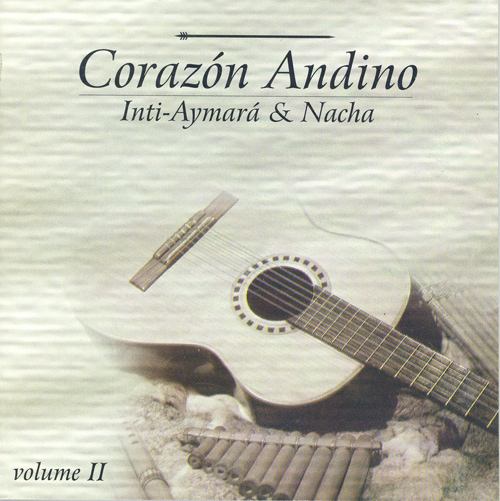 BRAZIL Inti-Aymara and Nacha: Corazon Andino, Vol. 2