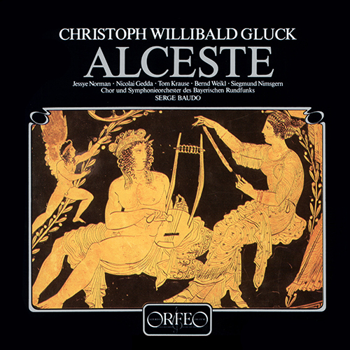 GLUCK, C.-W.: Alceste [Opera] (Sung in French)