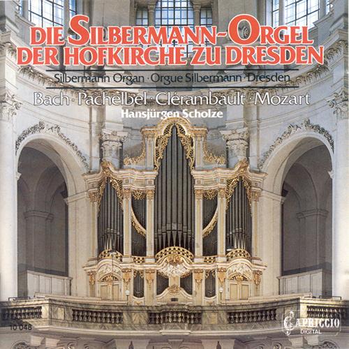 Organ Recital: Scholze, Hansjurgen – CLERAMBAULT, L.N. / PACHELBEL, J. / MOZART, W.A. / BACH, J,S.