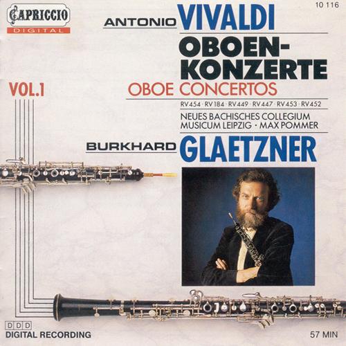 VIVALDI, A.: Oboe Concertos, Vol. 1 (Glaetzner, New Bach Collegium Musicum Leipzig, Pommer) - RV 184, 447, 449, 452, 453, 454
