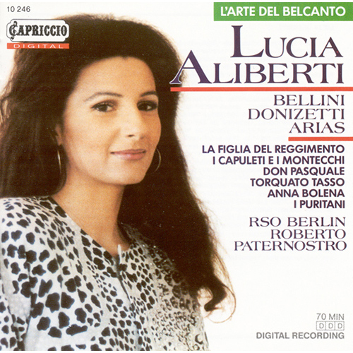 Opera Arias (Soprano): Aliberti, Lucia – DONIZETTI, G. / BELLINI, V.
