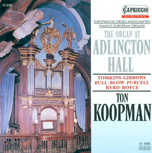 Organ Recital: Koopman, Ton - BULL, J. / TOMKINS, T. / GIBBONS, O. / PURCELL, H. / BLOW, J. / BYRD, W. / BOYCE, W. (The Organ at Adlington Hall)