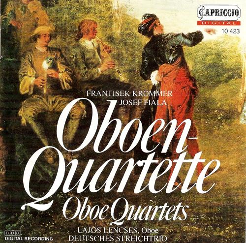 Oboe Quartets - FIALA, J. / KROMMER, F. (Lencses, Deutsches Streichtrio)