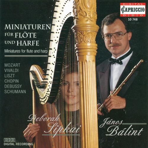 Flute and Harp Arrangements - TARTINI, G. / BACH, J.S. / MOZART, W.A. / TCHAIKOVSKY, P.I. / LISZT, F. / GRIEG, E. / CHOPIN, F. (Balint, Sipkai)