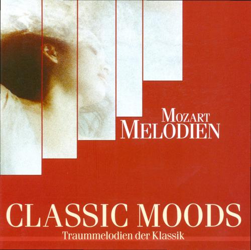 CLASSIC MOODS - MOZART, W.A.