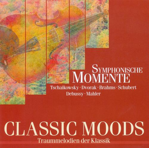 CLASSIC MOODS - TCHAIKOVSKY, P.I. / DVORAK, A. / GRIEG, E. / DELIBES, L. / BRAHMS, J. / RIMSKY-KORSAKOV, N.A. / MAHLER, G.