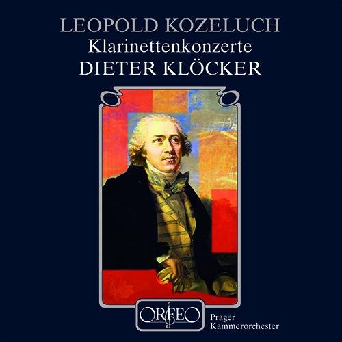 KOŽELUCH, L.: Clarinet Concertos Nos. 1 and 2 / Sonata Concertante