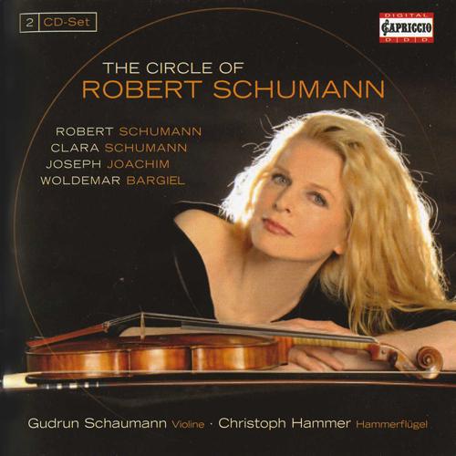 Violin Recital: Schaumann, Gudrun - SCHUMANN, R. / JOACHIM, J. / BARGIEL, W. / SCHUMANN, C. (The Circle of Robert Schumann)