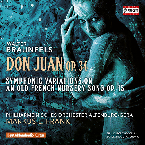 BRAUNFELS, W.: Don Juan / Symphonic Variations on an Old French Children's Song