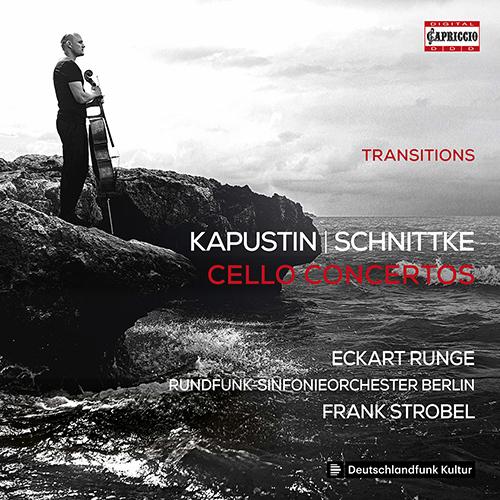 KAPUSTIN, N. / SCHNITTKE, A.: Cello Concertos (Transitions)